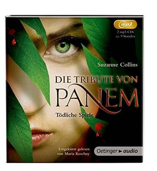 Die Tribute von Panem 01: Tödliche Spiele (2 MP3 CDs): Ungekürzte Lesung