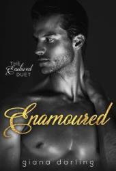 Enamoured (The Enslaved Duet #2)