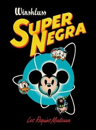 Super Negra [nouvelle édition]