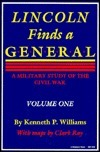 Lincoln Finds A General - Volume One