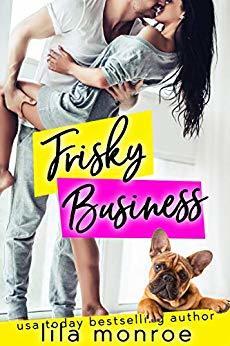Frisky Business (Chick Flick Club, #3)