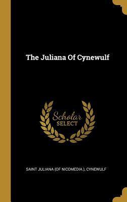 The Juliana Of Cynewulf