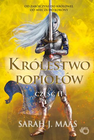 Królestwo popiołów. Część 2 (Szklany tron, #7.2)