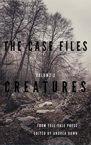 The Case Files, Volume 2: Creatures