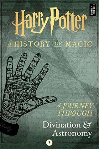 Harry Potter: A Journey Through Divination and Astronomy (Harry Potter: A Journey Through, #3)