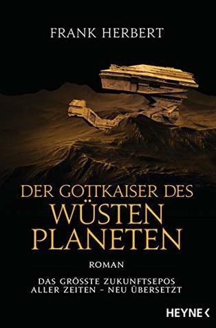 Der Gottkaiser des Wüstenplaneten: Roman (Der Wüstenplanet - neu übersetzt 4)