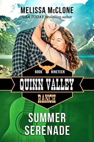 Summer Serenade (Quinn Valley Ranch, #19)
