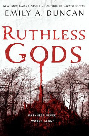 Ruthless Gods (Something Dark and Holy, #2)