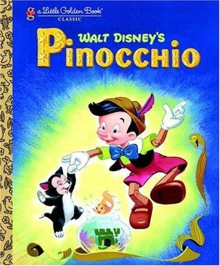 Walt Disney's Pinocchio (A Little Golden Book Classic)