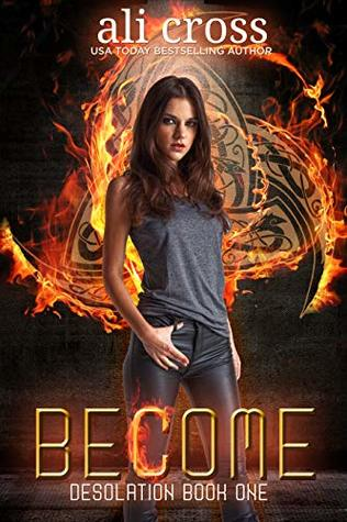 Become: a Young Adult Urban Fantasy Novel (Desolation Book 1)