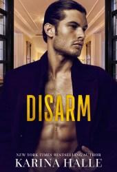 Disarm (The Dumonts, #2)