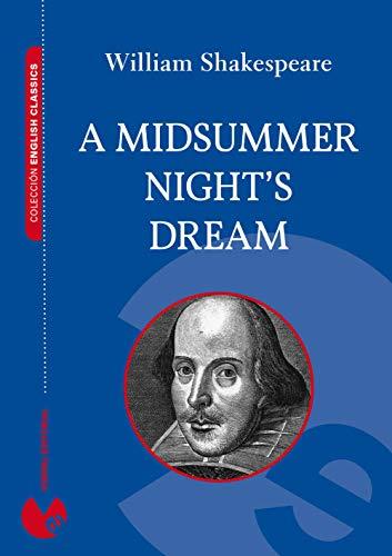 A Midsummer Night's Dream (Annotated) (Colección English Classics)