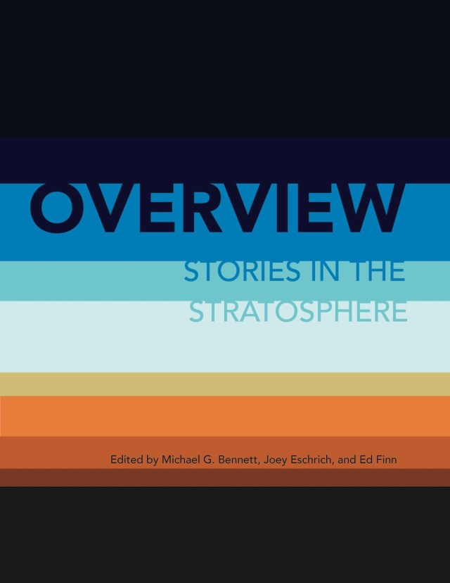 Overview: Stories in the Stratosphere