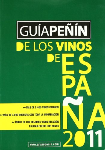 Guia Penin de los vinos de Espana 2011 / Penin Guide of the Spain wines 2011