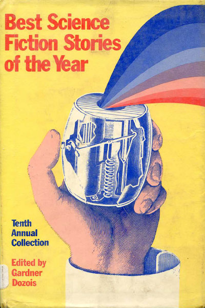 Best Science Fiction Stories of the Year: Tenth Annual Collection