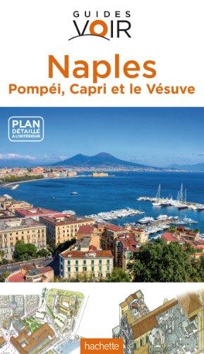 Naples, Pompéi, Capri et le Vésuve