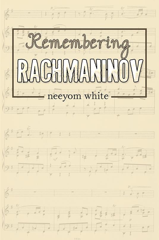 Remembering Rachmaninov