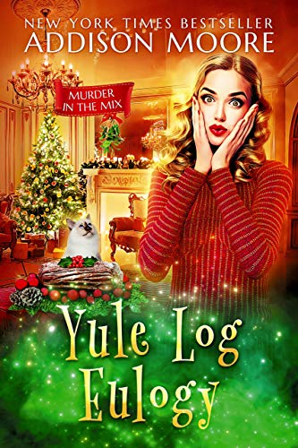 Yule Log Eulogy (MURDER IN THE MIX Book 16)