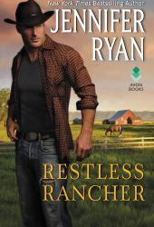 Restless Rancher (Wild Rose Ranch #2)
