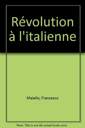 Revolution à l'italienne