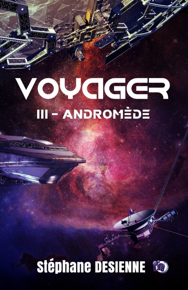 Voyager : III - Andromède