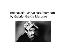 Balthazar's Marvelous Afternoon
