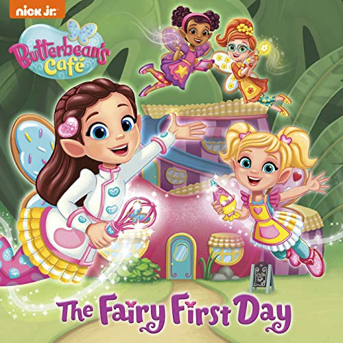 The Fairy First Day (Butterbean's Café)