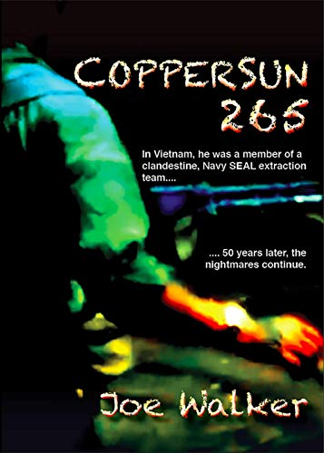CopperSun 265: Fifty Years Later the Nightmares Continue