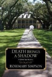 Death Brings a Shadow