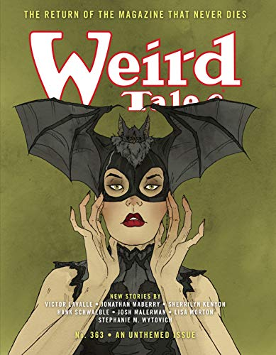 Weird Tales #363: The Return of The Magazine That Never Dies