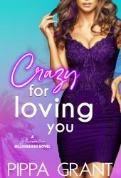 Crazy for Loving You