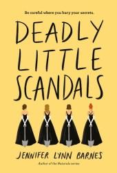 Deadly Little Scandals (Debutantes, #2)