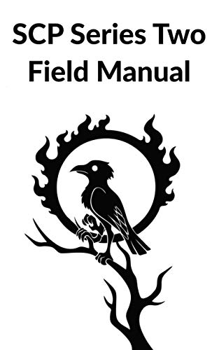 SCP Series Two Field Manual (SCP Field Manuals Book 2)