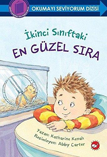Ikinci Siniftaki En Güzel Sira. Translated by Handan Saglanmak Arli