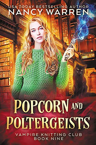Popcorn and Poltergeists (Vampire Knitting Club #9)