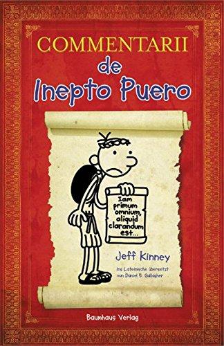 Commentarii de Inepto Puero: Gregs Tagebuch auf Latein