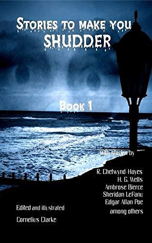 Stories to make you Shudder: Book 1