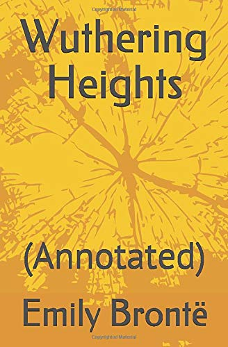 Wuthering Heights: (Annotated)