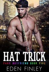 Hat Trick (Fake Boyfriend #5)