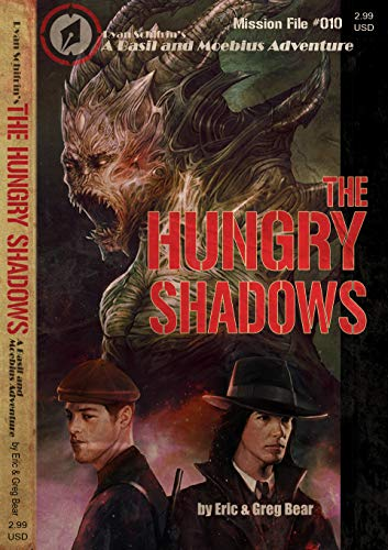 The Hungry Shadows (A Basil and Moebius Adventure Book 10)