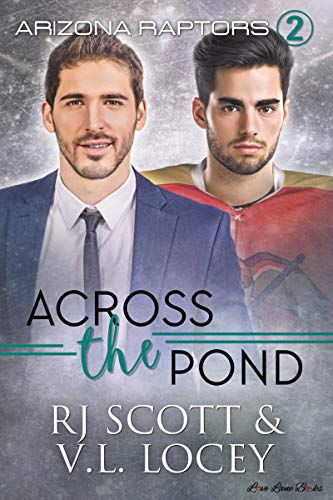 Across the Pond (Arizona Raptors #2)