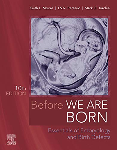 Before We Are Born - E-Book: Essentials of Embryology and Birth Defects