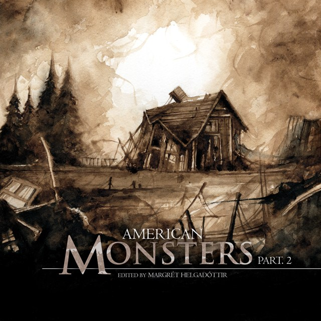 American Monsters: Part 2 (Fox Spirit Books of Monsters #6)