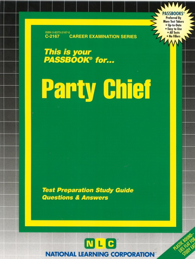 Party Chief: Passbooks Study Guide