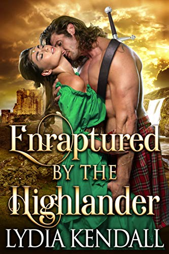 Enraptured by the Highlander