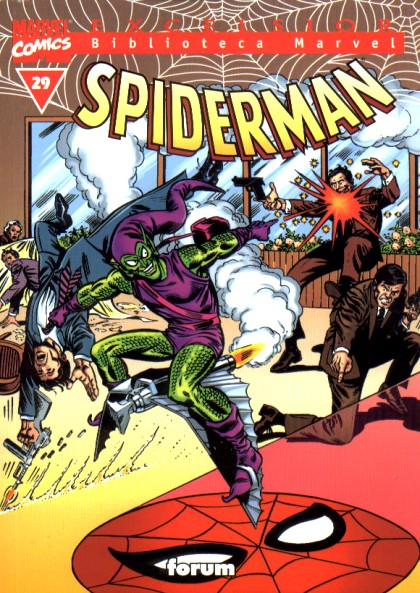 Biblioteca Marvel Excelsior: Spiderman, tomo 29 (Excelsior: Biblioteca Marvel Spiderman, #29)