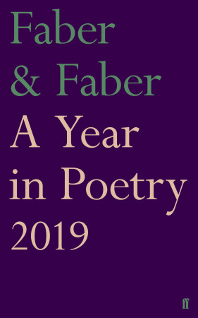 Faber & Faber A Year in Poetry 2019