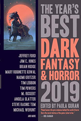 The Year's Best Dark Fantasy & Horror, 2019 Edition