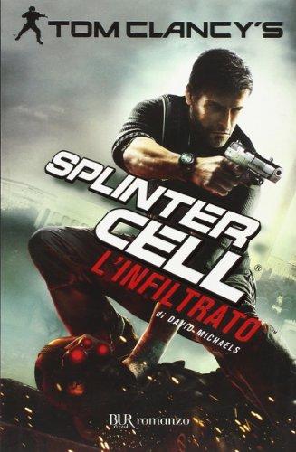 L'infiltrato. Splinter Cell