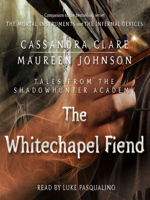 The Whitechapel Fiend (Tales from the Shadowhunter Academy #3)